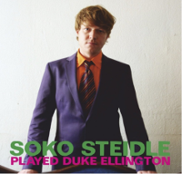 Soko Steidle Played Ellington